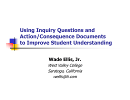 Using Inquiry Questions and Action/Consequence Documents to