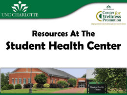 Resources At The Student Health Center