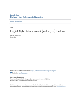 Digital Rights Management {and, or, vs.} the Law