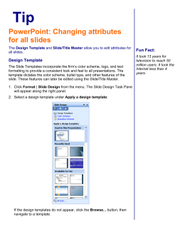 PowerPoint: Changing attributes for all slides