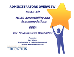 MCAS-Alt MCAS Accessibility and Accommodations ESSA