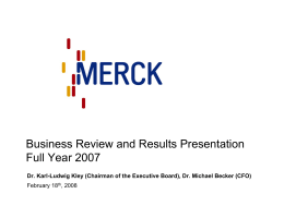 Business Review and Results Presentation Full Year 2007