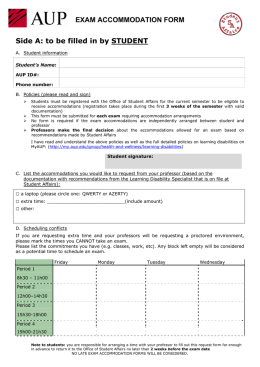 EXAM ACCOMMODATION FORM Side A: to be filled in by STUDENT