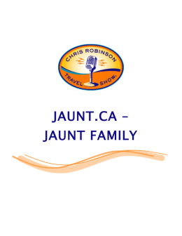jaunt.ca – jaunt family - Chris Robinson Travel Show