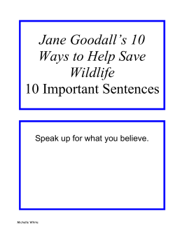 Jane Goodall`s 10 Ways to Help Save Wildlife 10 Important Sentences