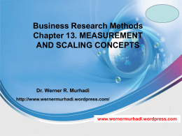 Business Research Methods Chapter 13. MEASUREMENT AND