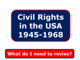 Civil Rights in the USA 1945-1968