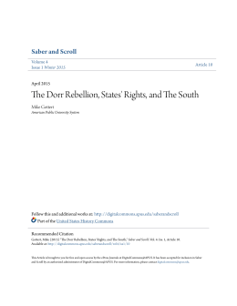 The Dorr Rebellion, States` Rights, and The South