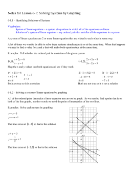 Notes for Lesson 6-1: Solving Systems by Graphing