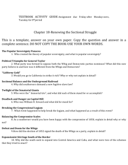 Chapter 18-Renewing the Sectional Struggle This is a template