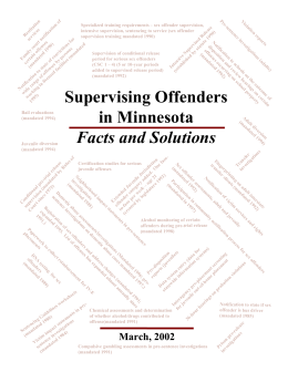 Supervising Offenders in Minnesota Facts and Solutions March, 2002