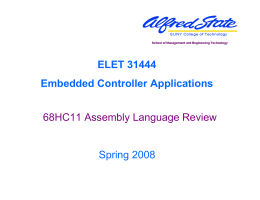 68HC11 Assembly Language Review ELET 31444 Embedded