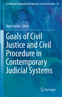 Goals of Civil Justice and Civil Procedure in