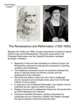 The Renaissance and Reformation (1300