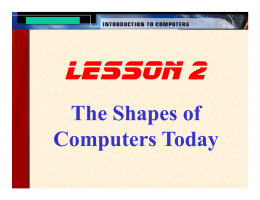 The Shapes of Computers Today