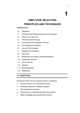 employee selection principles and techniques Principles and organizational roles should be fairly enduring, while the practice guide should be regularly updated with new examples, tools, and refined guidance based on lessons we learn as we design, implement, and use.
