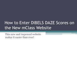 How to Enter DIBELS DAZE Scores on the New mClass Website