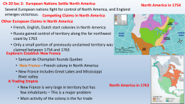 Ch 20 Sec 2: European Nations Settle North America Competing