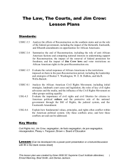 The Law, The Courts, and Jim Crow: Lesson Plans