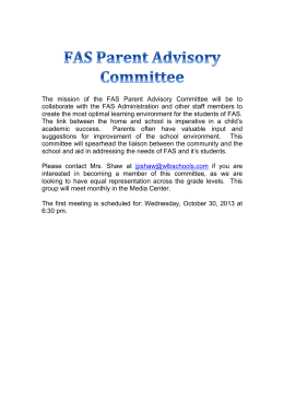 The mission of the FAS Parent Advisory Committee will be to