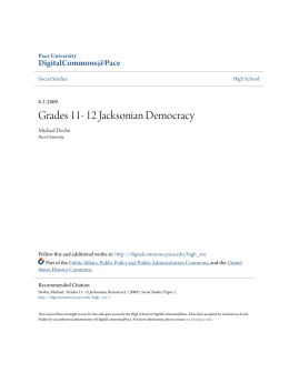 Grades 11- 12 Jacksonian Democracy