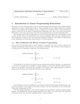 Lecture 6 1 Introduction to Linear Programming Relaxations