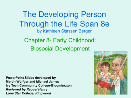 ALH 1002 Chapter 8 Early Childhood Biosocial Development