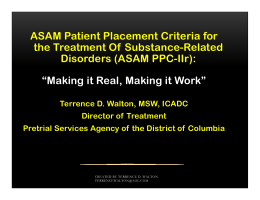 ASAM Patient Placement Criteria for the Treatment