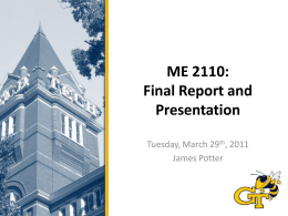 ME 2110: Final Report and Presentation