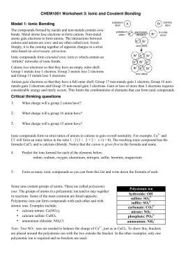 CHEM1001 Worksheet 3: Ionic and Covalent Bonding Model 1: Ionic