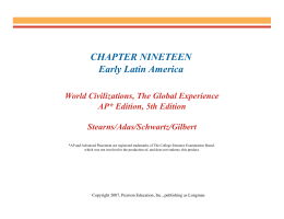 CHAPTER NINETEEN Early Latin America