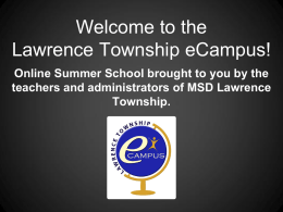 Welcome to the Lawrence Township eCampus!