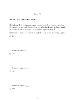 Section 3.1: Reference Angle Definition 1. A reference angle for any