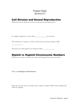 Chapter Eight: Section 8-3 Cell Division and Sexual Reproduction
