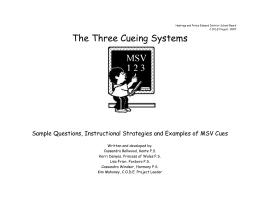 The Three Cueing Systems