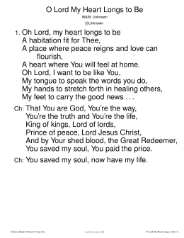O Lord My Heart Longs to Be