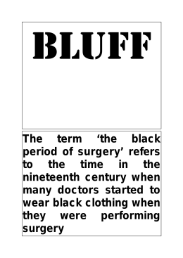 The term `the black period of surgery` refers to the time in the