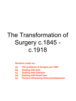 The Transformation of Surgery c1845-c1918
