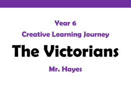 Year 6 Creative Learning Journey Mr. Hayes