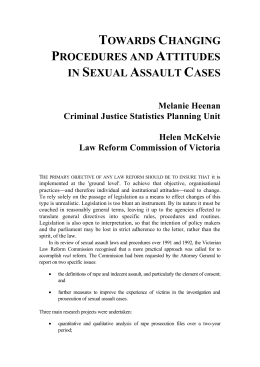 Towards changing procedures and attitudes in sexual assault cases