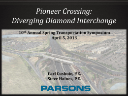 Pioneer Crossing: Diverging Diamond Interchange