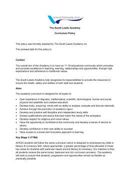 The South Leeds Academy Curriculum Policy This policy was