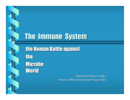 The Immune System - Life Sciences Outreach Program