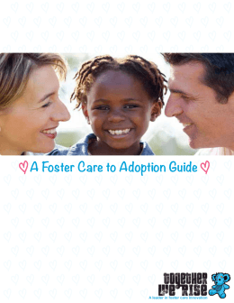 A Foster Care to Adoption Guide