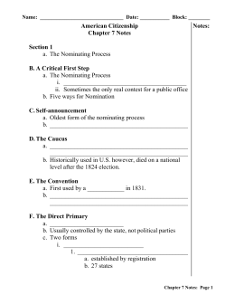 American Citizenship Chapter 7 Notes Section 1 a. The Nominating