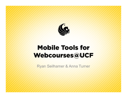 Mobile Tools for Webcourses@UCF
