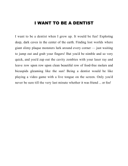 i want to be a dentist - Act One School of Drama
