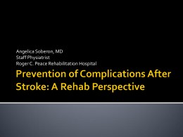 Stroke Complication: Rehab Perspective