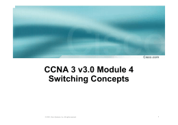 CCNA 3 Module 5 Switching Concepts