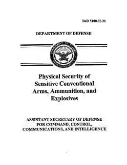 DOD 5100.76-M, Physical Security of Sensitive Conventional Arms